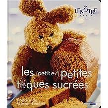 Les (petites) petites toques sucrées : Recettes sucrées pour tous les gourmets