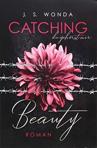 CATCHING BEAUTY (Catching Beauty - Band