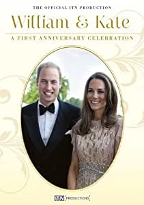 William & Kate: A First Anniversary Celebration [DVD]