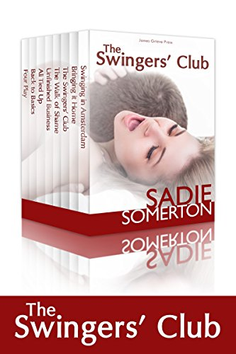 The Swingers' Club Boxed Set: All eight cuckoldry and swinging stories in one volume (English Edition)