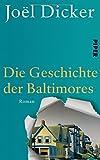 Die Geschichte der Baltimores von Joël Dicker