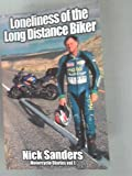 Loneliness of the Long Distance Biker: Volume 1