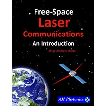 Free-Space Laser Communications: An Introduction (English Edition)