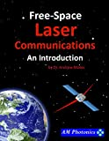 Free-Space Laser Communications: An Introduction