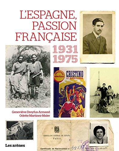 L'ESPAGNE PASSION FRANCAISE