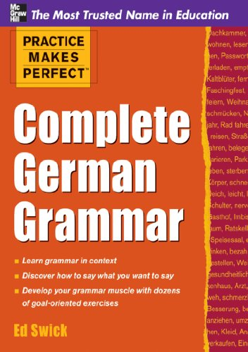 Practice Makes Perfect Complete German Grammar (English Edition)