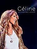 Celine Dion - Une seule fois Live 2013