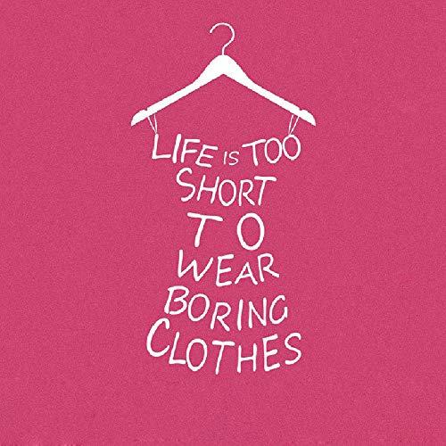 wandaufkleber blumen grün Mädchen Wandtattoo Leben ist zu kurz, um langweilige Kleidung für Mädchen Zimmer zu tragen