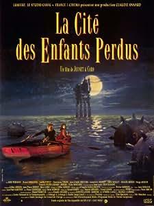 The City of Lost Children Affiche du film Poster Movie La cité des enfants perdus (30 x 40 In - 77cm x 102cm) French Style A