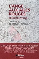 L'ange aux ailes rouges : Histoires vraies