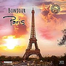 Bonjour Paris 2018: Kalender 2018 (Cities)