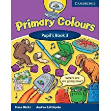 [(Primary Colours 3 Pupil's Book)] [Author: Diana Hicks] published on (October, 2003)
