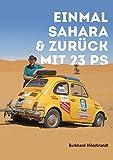 Einmal Sahara und Zurück mit 23 PS