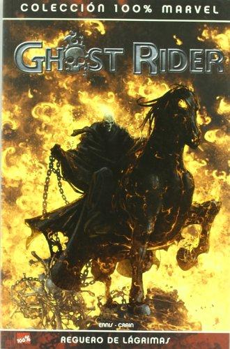 Ghost Rider, Reguero de lágrimas