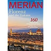 MERIAN Florenz und die Toskana (MERIAN Hefte)