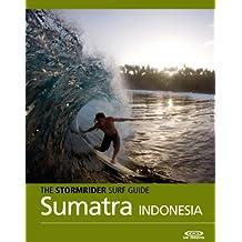 The Stormrider Surf Guide - Sumatra, Nias and the Mentawais (Stormrider Surf Guides) (English Edition)