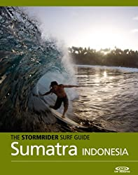 The Stormrider Surf Guide - Sumatra, Nias and the Mentawais (Stormrider Surf Guides) (English Edition)