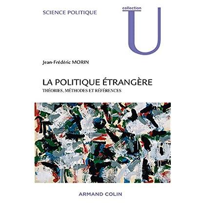 La politique étrangère - Théories, méthodes et références