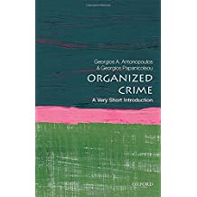 Organised Crime: A Very Short Introduction (Very Short Introductions)