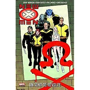 New X-men T03 : Planète X: un vent de révolte