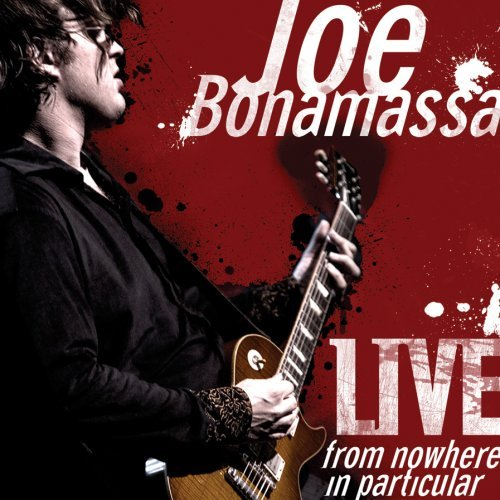 Live From Nowhere In Particular [2 CD] by Joe Bonamassa (2008-08-19)