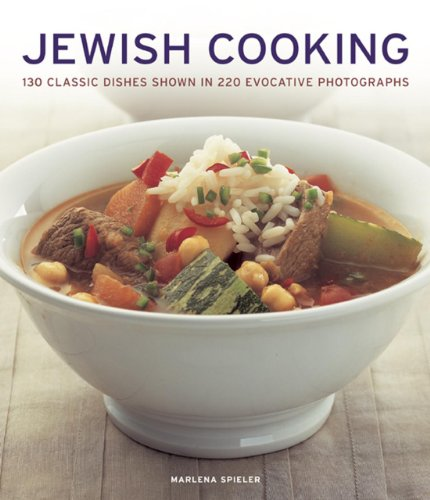 Jewish Cooking: 130 Classic Dishes Shown in 220 Evocative Photographs por Marlena Spieler
