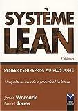 Système Lean 2e Ed. Penser l'entreprise au plus juste