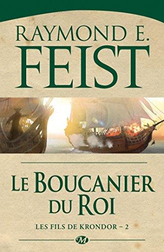 Téléchargez des livres électroniques pour mobile Le Boucanier du roi: Les Fils de Krondor, T2 in French PDF iBook PDB by Raymond E. Feist
