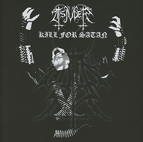 Kill for Satan by Tsjuder (2016-05-04)