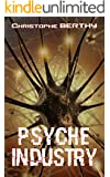Psyche Industry: Thriller (French Edition)
