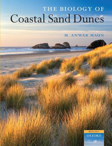 The Biology of Coastal Sand Dunes (Oxford Biology) (Biology of Habitats Series)