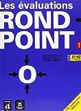 Les évaluations rond-point 1 : A1-A2 (1Cédérom)
