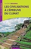 Image de Les civilisations à l'épreuve du climat (Quai des Sciences)