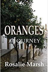 [(Oranges : A Journey)] [By (author) Rosalie Marsh] published on (April, 2013) Paperback