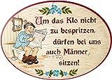Kaltner Präsente Geschenkidee - Holz Türschild im Antik Design Motiv Toilette UM DAS KLO NICHT ZU BESPRITZEN, DÜRFEN BEI UNS AUCH MÄNNER SITZEN (Ø 18 cm)