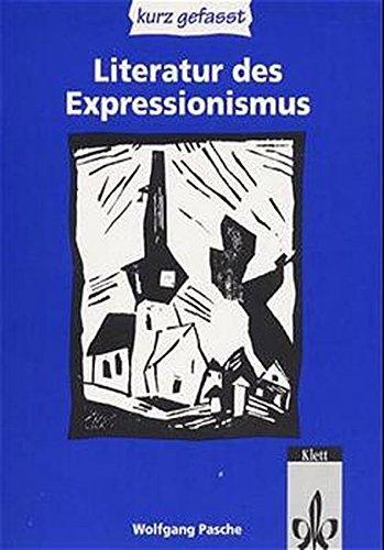 Literatur des Expressionismus - kurz gefasst
