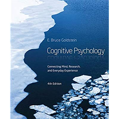 Cognitive Psychology : Connecting Mind, Research and Everyday Experience