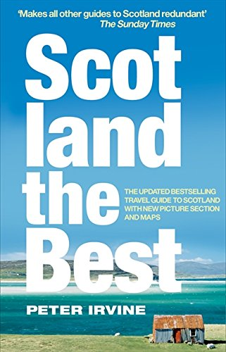 Scotland The Best por Peter Irvine
