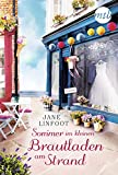 Sommer im kleinen Brautladen am Strand: Liebesroman (Wedding Shop 3)