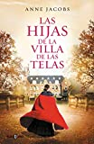 Las hijas de la Villa de las Telas / The Daughters of the Cloth Villa (EXITOS, Band 1001)