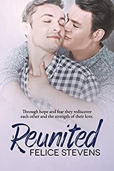 Reunited: A Rescued Hearts Novel by [Stevens, Felice]