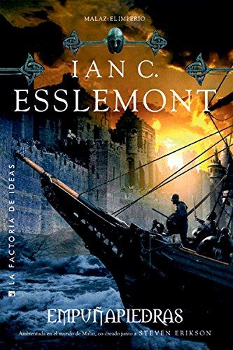 Empuñapiedras (Fantasía) por Ian C. Esslemont