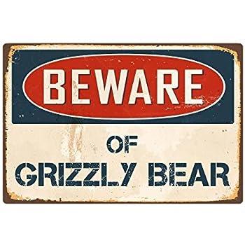Beware Of Grizzly Bear 8 x 12 Vintage Aluminum Retro Metal Sign VS197