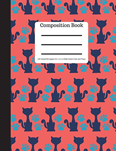 Composition Book 100 sheet/200 pages 8.5 x 11 in.-Wide Ruled-Cats and Paws: Pet Kitten Notebook for School | Student Journal | Writing Composition Book | Soft Cover por Goddess Book Press