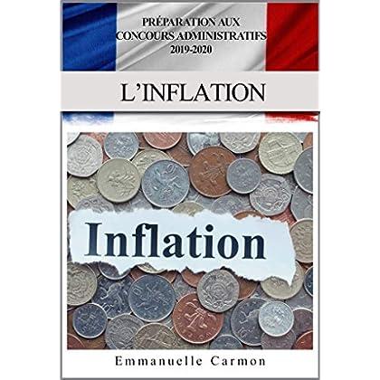 PREPARATION AUX CONCOURS ADMINISTRATIFS 2019 - 2020: L'INFLATION