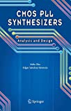 CMOS PLL Synthesizers: Analysis and Design (The Springer International Series in Engineering and Computer Science, Band 783)