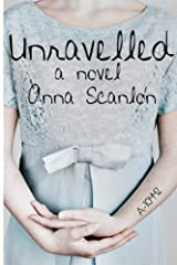Unravelled by Anna Scanlon (2014-01-20) Paperback