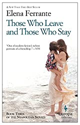 Those Who Leave and Those Who Stay: Neapolitan Novels, Book Three: 3