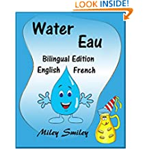 English-French Children's Book: Water-Eau: Book for kids  (Bilingual Edition, Dual Language) (French Edition)