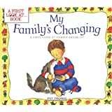My Family's Changing: A First Look at Family Break up (First Look At...Series)